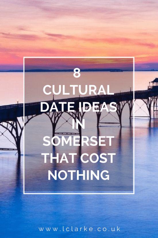 8 cultural date ideas in Somerset that cost   #cultural #dateideas #somerset   Iclarke.co.uk
