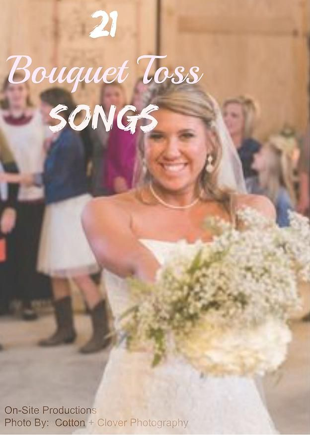 On-Site Wedding Receptions | Songs for the Bouquet Toss