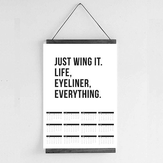 2017 Calendar  Just Wing It  Quote Prints by Hatchesandmatches