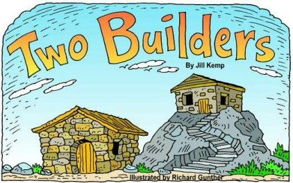 New Testament: Parable of the wise and foolish builder.
