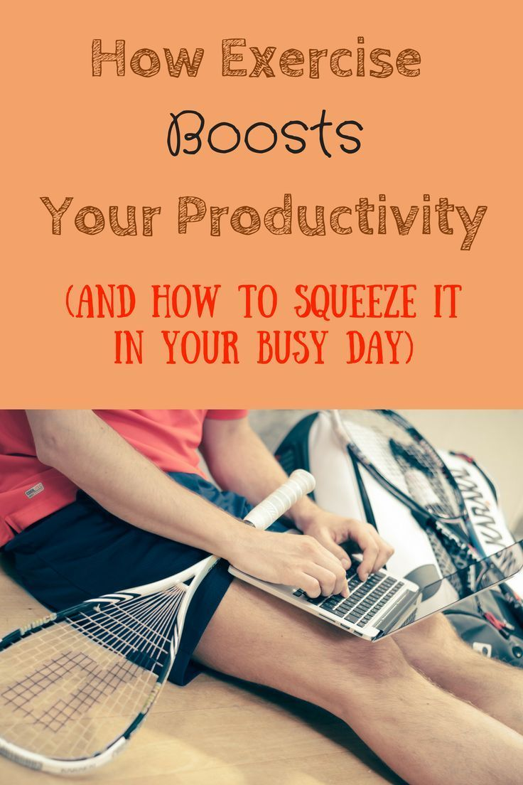 10 steps how to use stress to increase your productivity motivate - Did You Know That Exercise Boosts Your Productivity You Actually Can Get More Done When