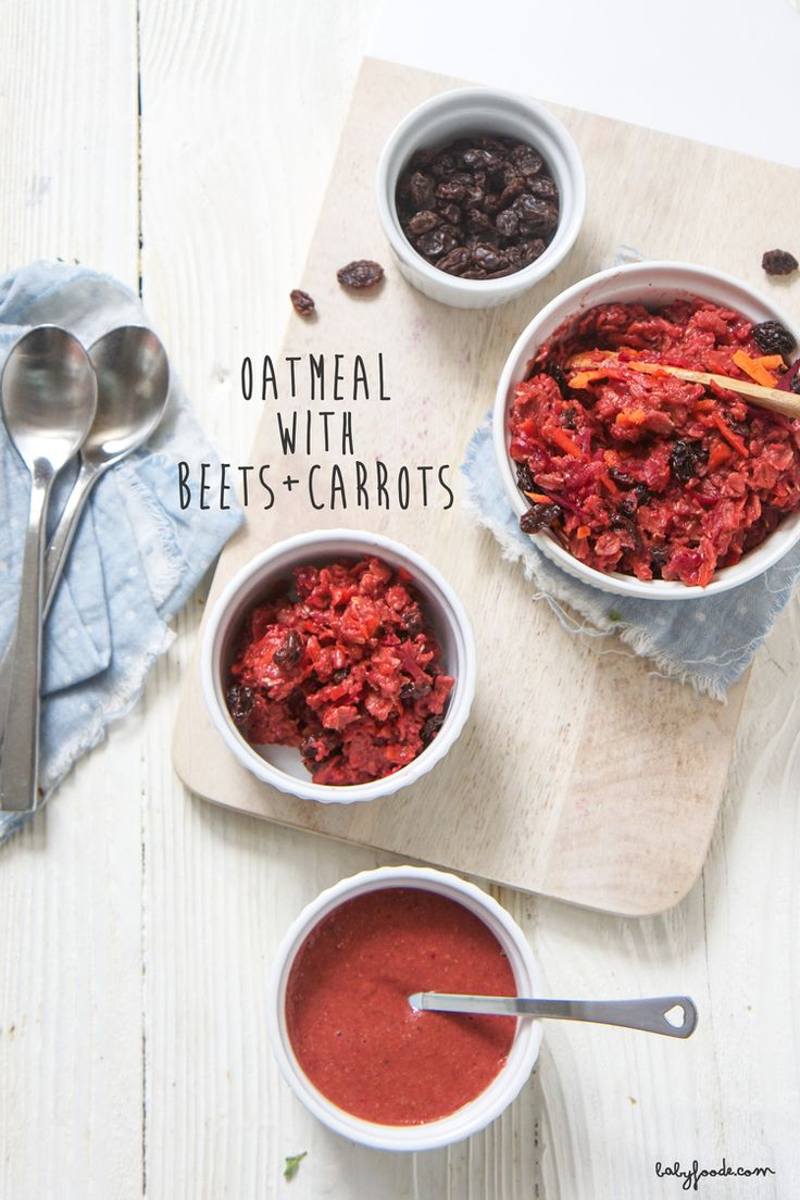 Oatmeal with Beets + Carrots that is great for you, baby and toddler! Tastes like carrot cake, without the guilt:)