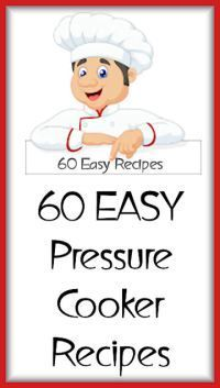 60 EASY Pressure Cooker Recipes | Instant Pot Resources