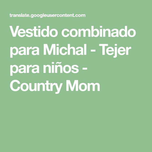 Vestido combinado para Michal - Tejer para niños - Country Mom