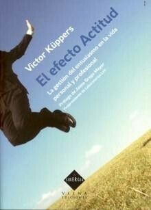 Victor Küppers el efecto actitud