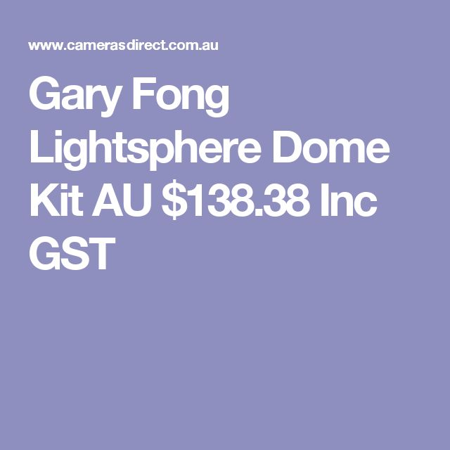 Gary Fong Lightsphere Dome Kit  AU $138.38 Inc GST