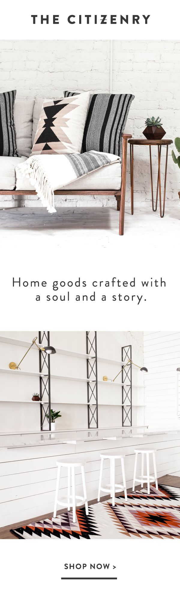 Meet The Citizenry. A home decor brand bringing a modern take on time-tested global traditions.