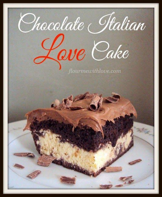 Flour Me With Love: Chocolate Italian Love Cake