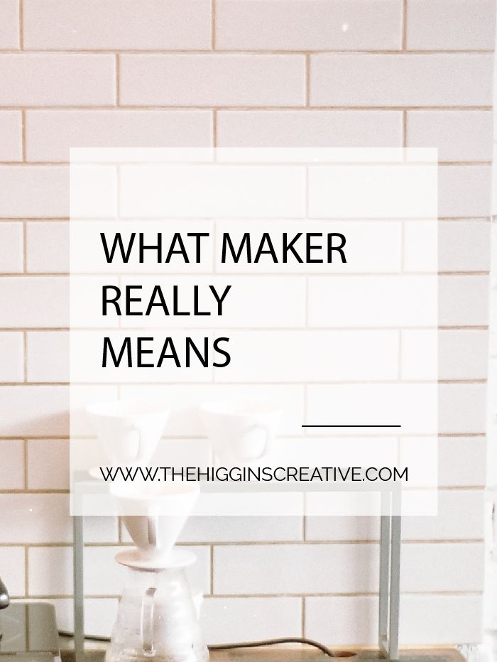 """What does """"maker"""" really mean? Makers make. Not because they want to avoid the """"working,"""" not even because they want to work. Makers make because they have to.  Makers feel fire in their bones when they are stuck behind walls. They aren't satisfied with the daily, with the mundane, with the cultural norms. They aren't brought to life by mimicking, or copying, or finding inspiration meant for someone else..  Makers make because they have to.  Makers are also patient. They put great care int"""