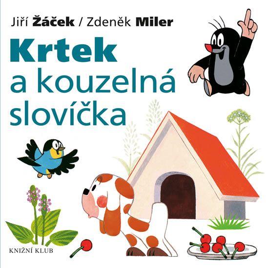 Kniha Krtek a jeho svět 7 - Krtek a kouzelná slovíčka | bux.cz