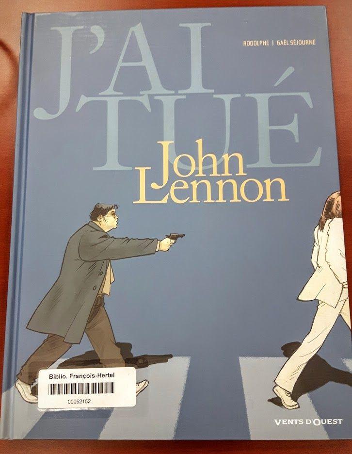 J'ai tué John Lennon (BD Jai)