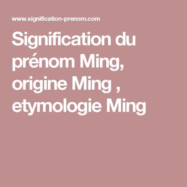 Signification du prénom Ming, origine Ming , etymologie Ming
