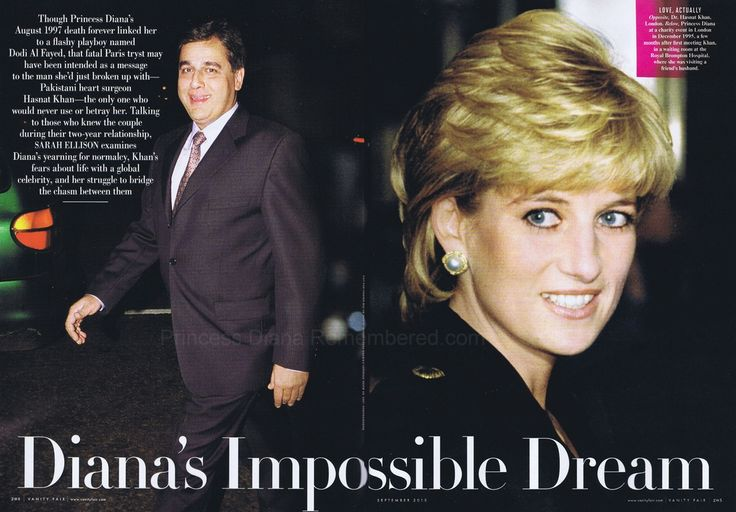 Diana, Princess of Wales, was in love and wanted to be with her boyfriend of two years, Pakistani heart surgeon, Dr. Hasnat Khan. She had even spoken of wanting to have a daughter with him. He didn't want to live with paparazzi the rest of his life so they split up in July 1997 one month before her fatal accident.