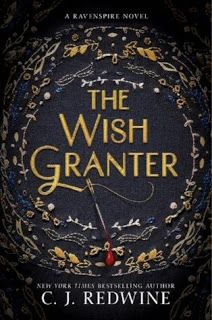Welcome: Waiting on Wednesday: The Wish Granter #ravenspire #thewishgranter #cjredwine