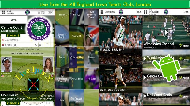 Watch TV Stream Online - The Championships Wimbledon 2017 Apk for Live Tennis On Android   Free Streaming Live TV Channels[ Iptv APK] : The Championships Wimbledon 2017 Apk- Sport Live TV APK- In this apk you can Watch news photos and videos from WimbledonOnAndroid Devices.  The Championships Wimbledon 2017 Apk  Watch Live Streaming TV Free Online  Download The Championships Wimbledon 2017 Apk   Download Android APK - APP[ forAndroid Devices]  Download Apple APP[ forApple Devices]Download…