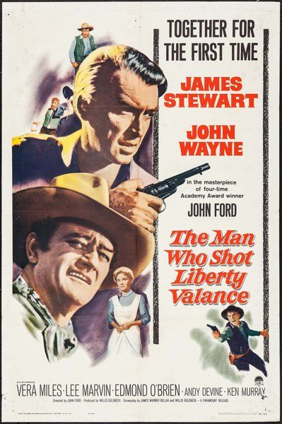 "The Man Who Shot Liberty Valance (Paramount, 1962). One Sheet (27"" X 41""). Western. Starring James Stewart, John Wayne, Vera Miles, Lee Marvin, Edmond O'Brien, Andy Devine, Ken Murray, John Carradine, Jeanette Nolan, John Qualen, Woody Strode, Denver Pyle, Strother Martin, Lee Van Cleef, Willis Bouchey, and Carleton Young. Directed by John Ford."
