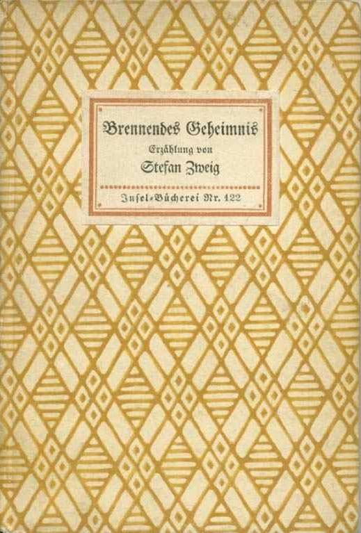 Stefan Zweig - Brennendes Geheimnis,1928, Insel Verlag ...