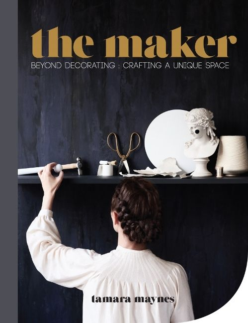 The Maker: Beyond decorating: crafting a unique space by Tamara Maynes (9781743365212) £18.99/HB. Publishing 11th Feb 2016. Drawing on her own practice and the work and musings of many she admires, Tamara hopes to stir 'the maker' in every reader; to encourage them to connect deeply and bring comfort, beauty and individuality to their home. The Maker celebrates those who are already 'good with their hands', while offering membership to those who want to join the club.