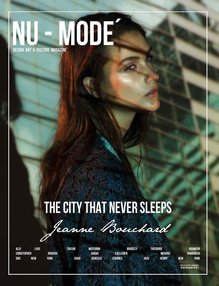 "Nu-Mode´ Magazine # 11 ""The City That Never Sleeps"" NY Edition  Presenting the 11th edition, ""The City That Never Sleeps"". We're celebrating Nu-Mode´ Magazine's vivacious hometown, New York City! Inside this issue, we've captured several pioneers who've made New York City their artistic home. Through restless nights and overflowing creativity, ""The City That Never Sleeps"" gathers the visions of visionaries, whom come from all walks of life, only to reveal what makes this city one of the…"