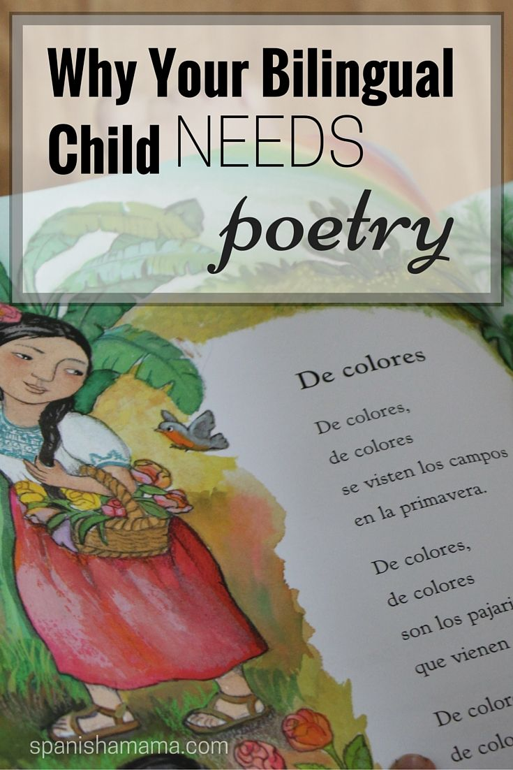 Why Your Bilingual Child Needs Poetry. All children, and especially bilingual kids, need and thrive on poetry and rhymes! Aprende rimas y poemas infantiles con los hijos.