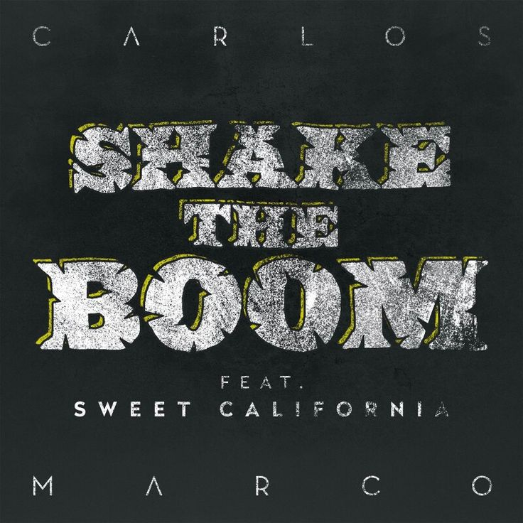 Carlos Marco: Shake the boom (Feat Sweet California) (CD Single) - 2017.