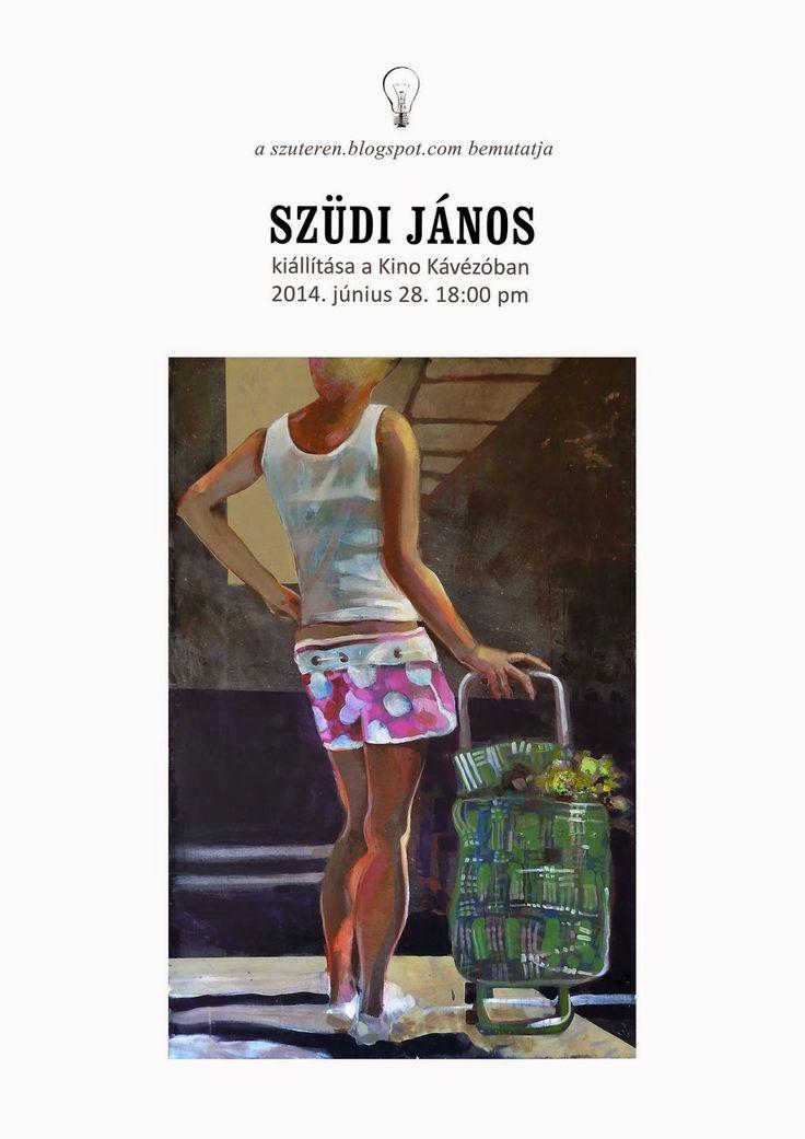 Szuterén Stúdió: Szüdi János kiállítása a KINO Kávézóban