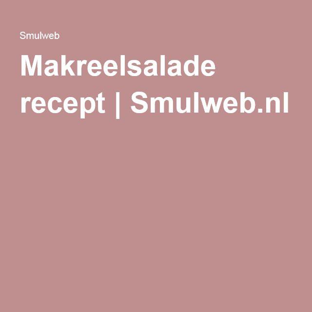 Makreelsalade recept | Smulweb.nl