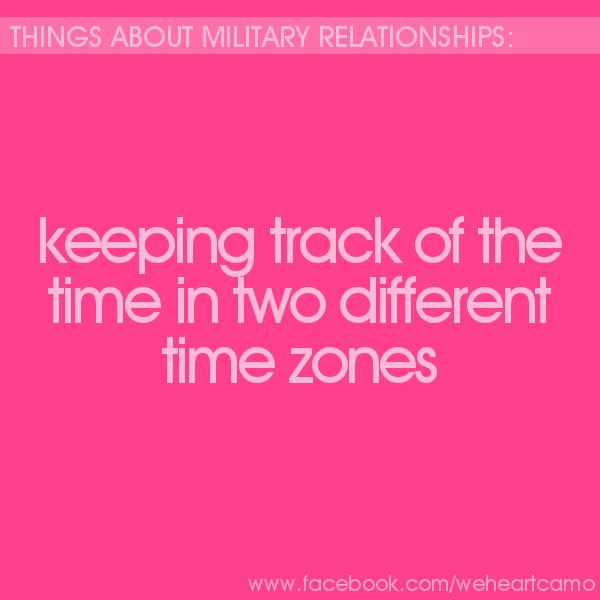Things About Military Relationships #27 (www.facebook.com/weheartcamo)