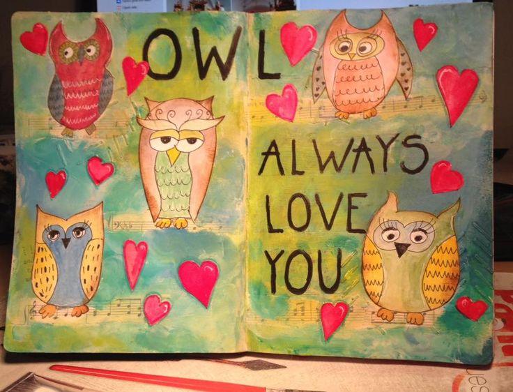 Art Journal # 10 OWL always love you <3