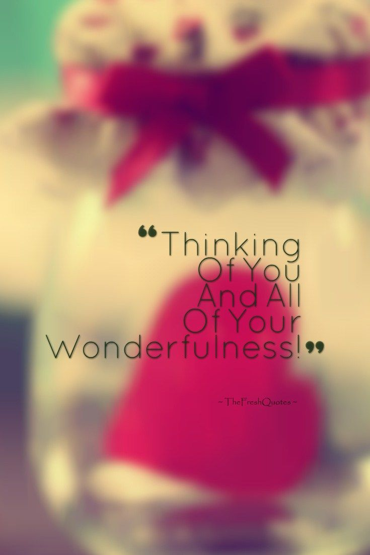 6 Romantic Thinking of You Quotes and Messages  Thinking of you