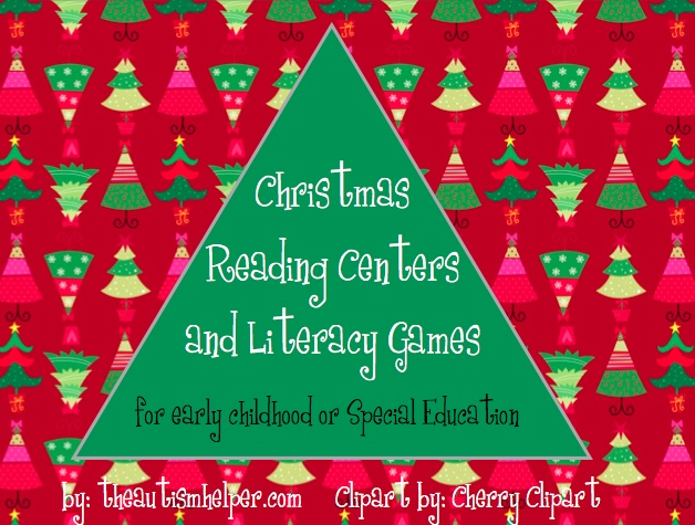 Christmas Reading Centers and Literacy Games for Early Childhood or Special Education {5 seasonal reading centers appropriate for 1st/2nd grade or special education; two holiday literacy games to work on social skills, question answering, and vocabulary; Centers and games are hands-on and visual!}