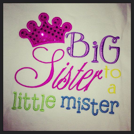 Gift Ideas For Big Sister At Baby Shower Part - 30: Big Sister To A Little Mister On Etsy, $19.99