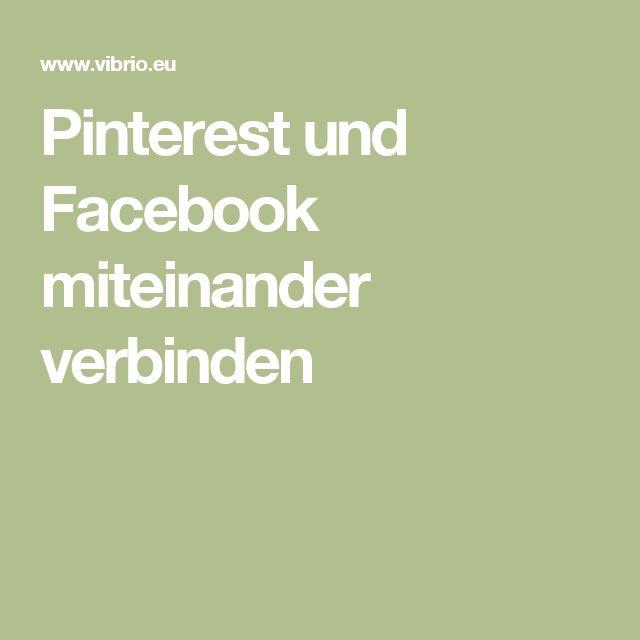 Pinterest und Facebook miteinander verbinden