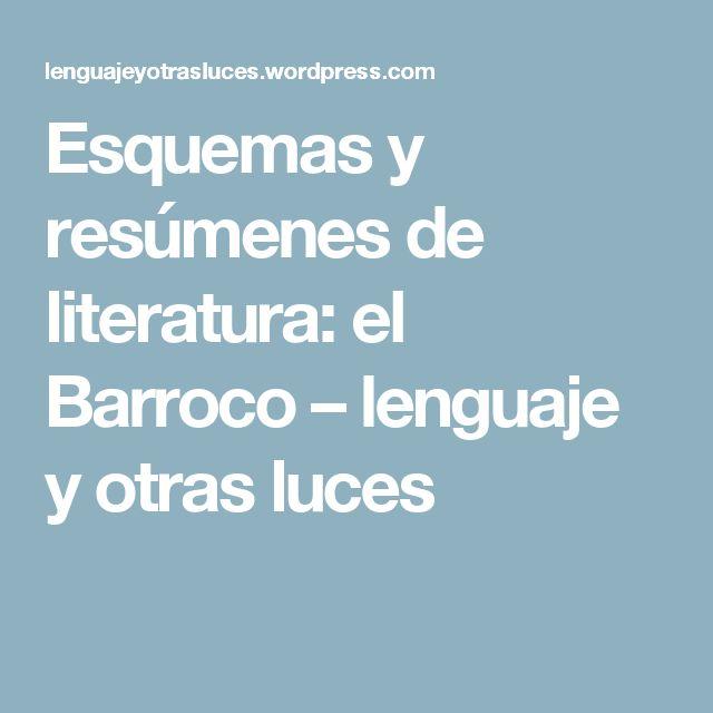 Esquemas y resúmenes de literatura: el Barroco – lenguaje y otras luces