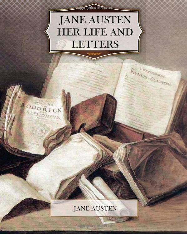 Amazon.com: Jane Austen Her Life and Letters (9781477450383): Jane Austen: Books