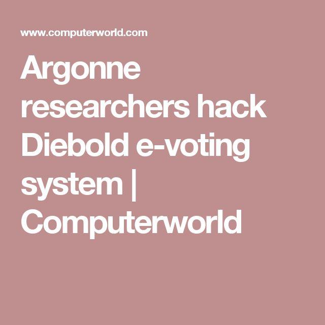 Argonne researchers hack Diebold e-voting system | Computerworld