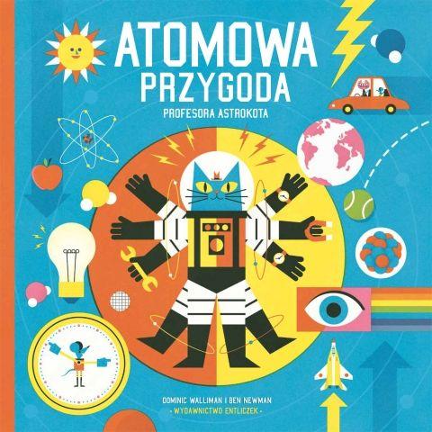 Atomowa przygoda profesora Astrokota - Ryms - kwartalnik o książkach dla dzieci i młodzieży