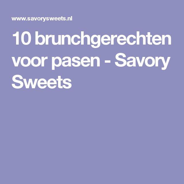 10 brunchgerechten voor pasen - Savory Sweets