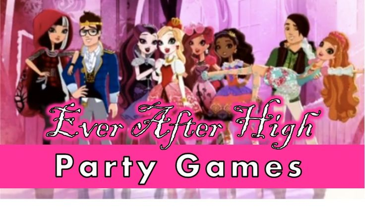 Ever After High Party Games and Ideas