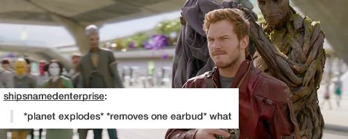 That's it. That's the movie. (Guardians of the Galaxy)<<<<BAHAHAHA IT REALLY IS THATS REALLY IT GUYS