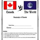 **** Canada vs. The World (Geography of Canada) $2.00 **** Use this as a final assignment.