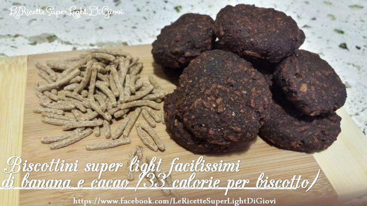 Biscottini super light facilissimi di banana e cacao (33 calorie per biscotto) | LeRicetteSuperLightDiGiovi