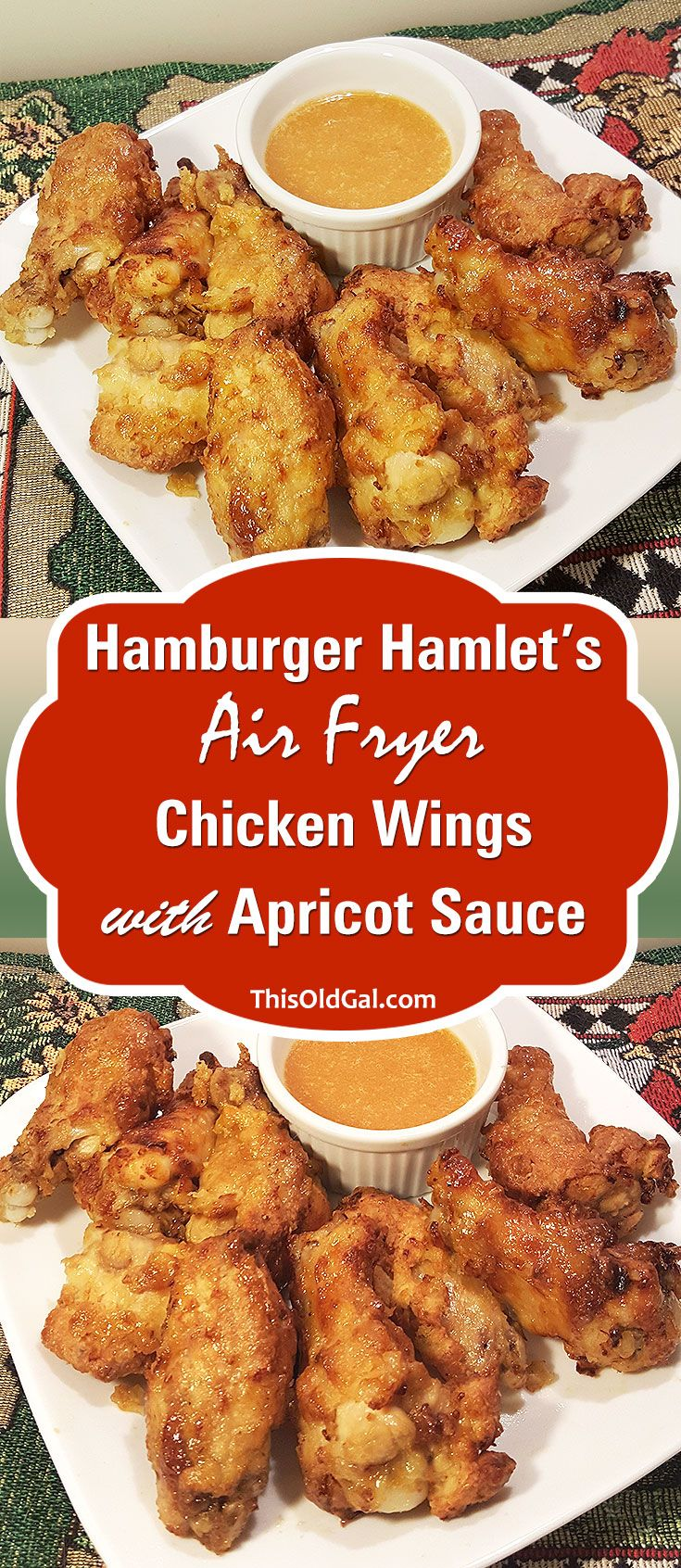 Air Fryer Hamburger Hamlet Fried Chicken Wings & Secret Apricot Sauce via @thisoldgalcooks
