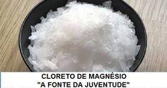 Água de cloreto de magnésio, a fonte da juventude: rejuvenesce e cura doenças | Cura pela Natureza