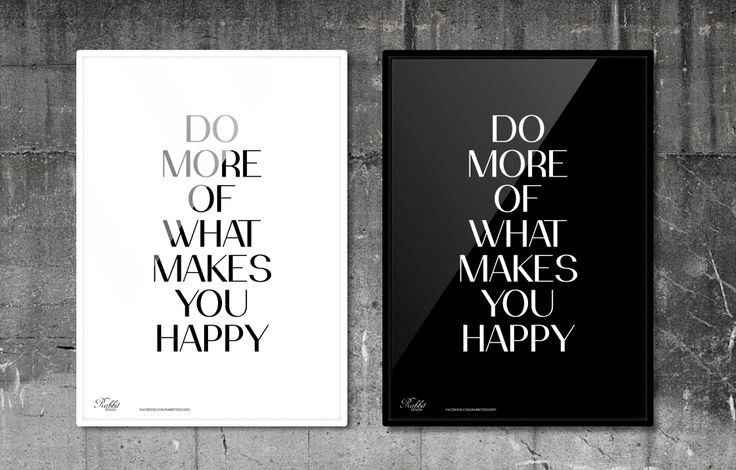 Do more of what makes you happy. #RabbitDESIGN #poster