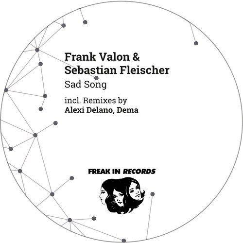 Frank Valon, Sebastian Fleischer Sad Song -http://minimalistica.me/house/frank-valon-sebastian-fleischer-sad-song/