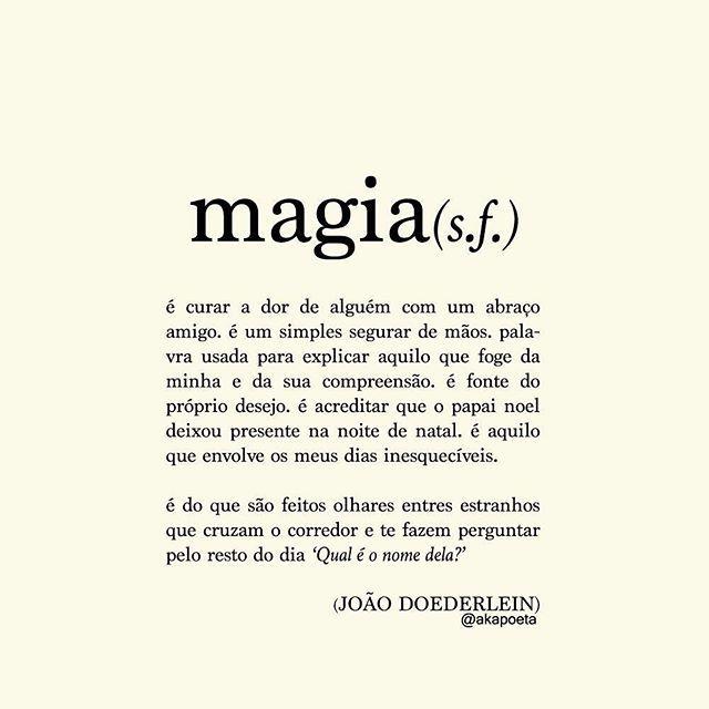 """Adoro esta descrição da palavra """"magia""""...!! Sooo relatable!"""