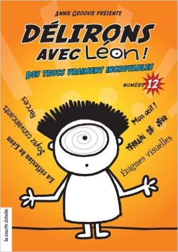 DÉLIRONS AVEC LÉON NO.12: Amazon.com: ANNIE GROOVIE: Books
