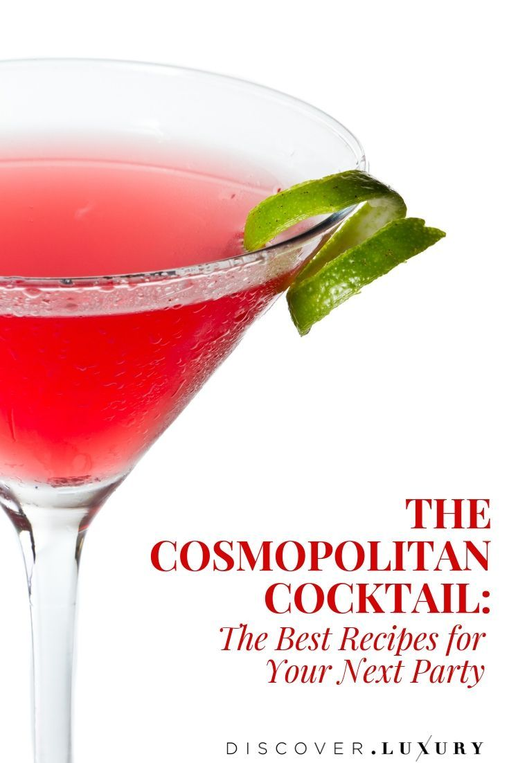 The Cosmopolitan Cocktail The Best Cosmopolitan Recipe For Your Next Party Discover Luxury Cosmopolitan Cocktails Healthy Lunch Lunch Bowl