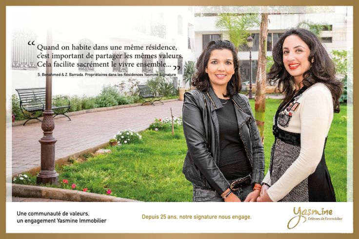 Une communauté de valeurs , un engagement Yasmine Signature Immobilier.
